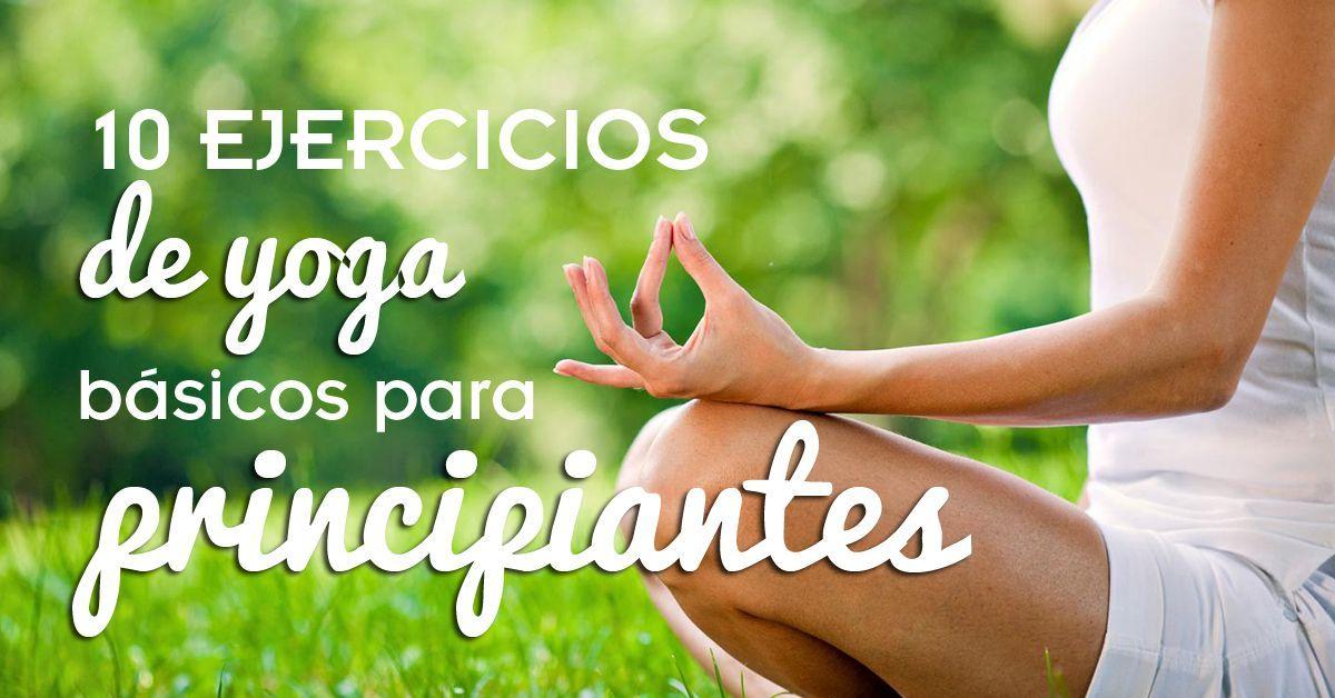 Ejercicios de yoga para principiantes - Ejercicios yoga en casa ...