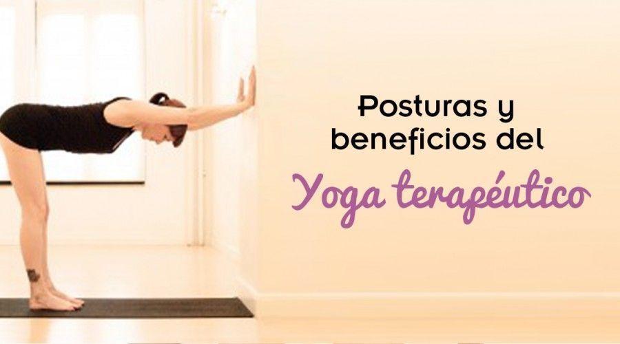 Yoga terapéutico. Posturas y beneficios