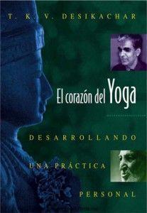 libros de yoga: el corazón del yoga