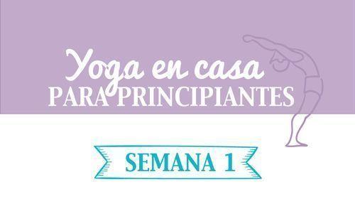 Yoga en casa para principiantes semana 1