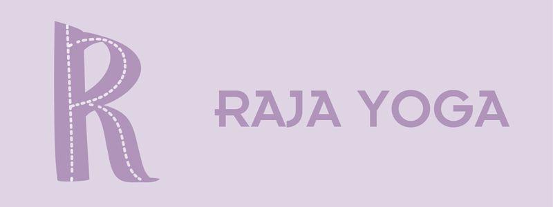 Raja Yoga: La R del ABC del Yoga