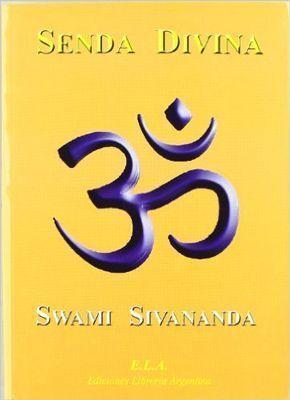 Senda divina, libro de Sivananda
