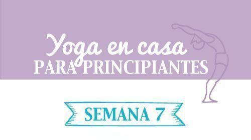 Descarga yoga en casa semana 7