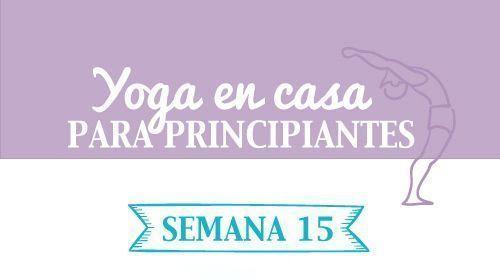 Yoga en casa Semana 15