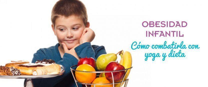 Obesidad infantil: Tratamiento con Yoga y dieta