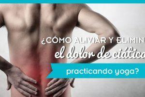 Tratamiento para el dolor de ciática con Yoga