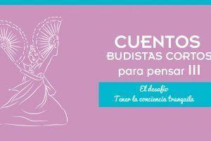 Cuentos budistas cortos para pensar (III)