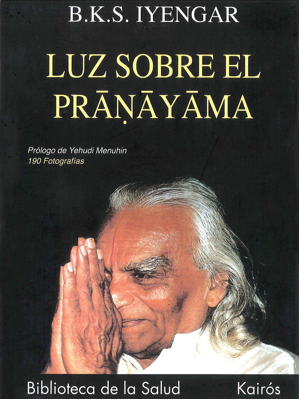 Uno de los libros más importantes de BKS Iyengar