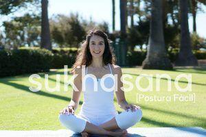 Sukhasana o Postura Fácil de Yoga con sus beneficios