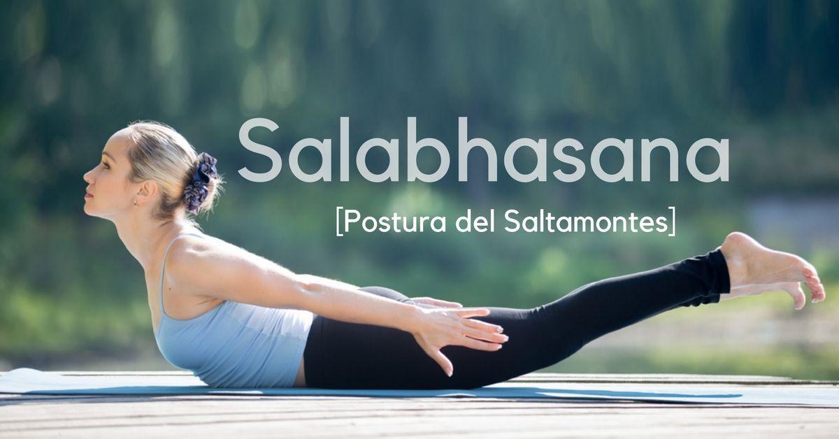 Te contamos todo lo que necesitas saber sobre la Salabhasana o El Saltamontes