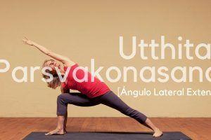 Utthita Parsvakonasana o Ángulo Lateral Extendido de Yoga