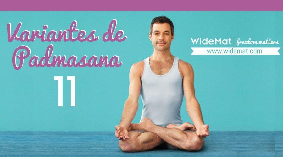 Las 11 variantes de la Padmasana o Postura del Loto