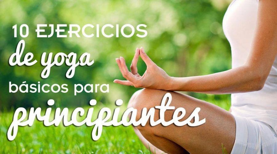 Ejercicios de Yoga para principiantes