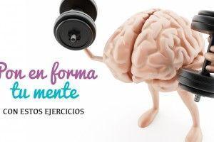 Gimnasia cerebral: Pon en forma tu mente