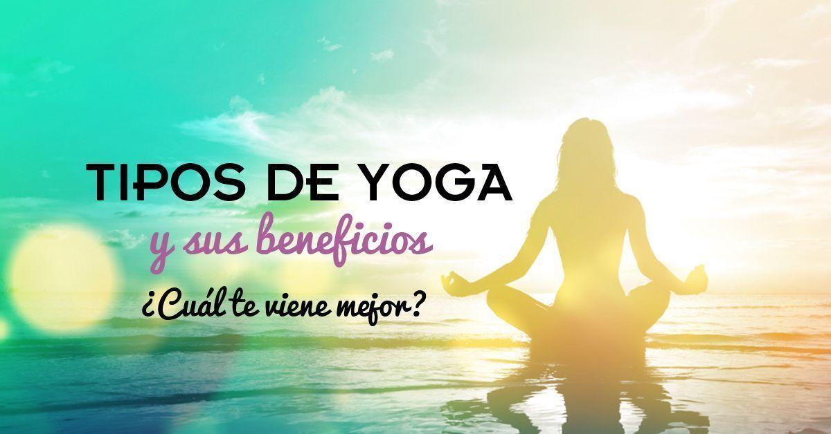 Tipos de Yoga. ¿Qué tipo de yoga te viene mejor  ૐ 76cd80741584