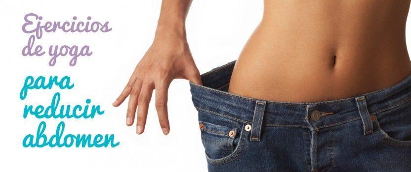 Yoga para adelgazar barriga: Top 7 ejercicios específicos de abdomen