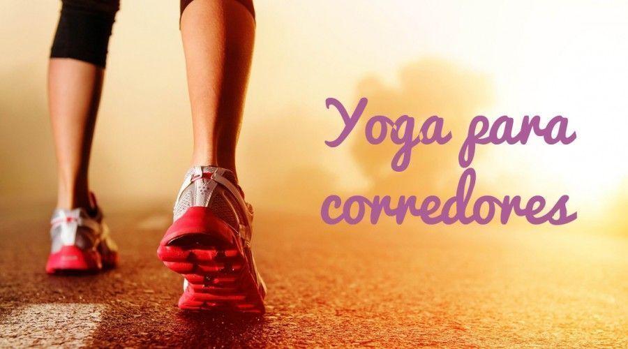 Yoga para corredores: Más rápido, más fuerte y más técnico