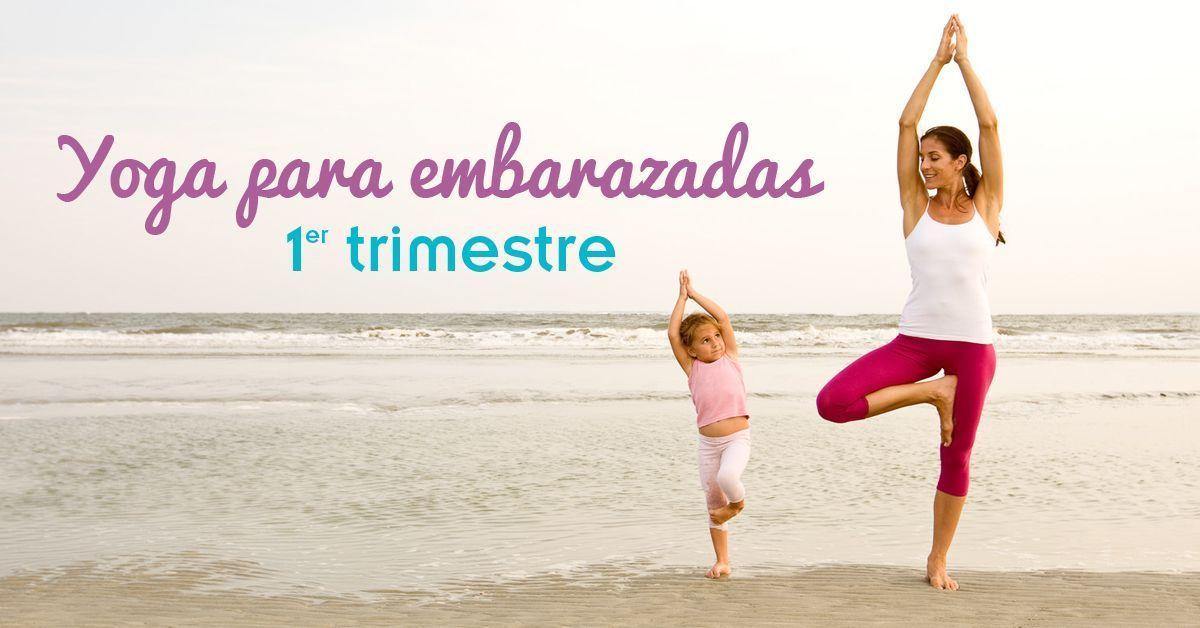 Ejercicios Para Embarazadas Primer Trimestre Yoga