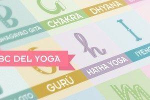 ABC del Yoga Qué es el Yoga de la A a la Z