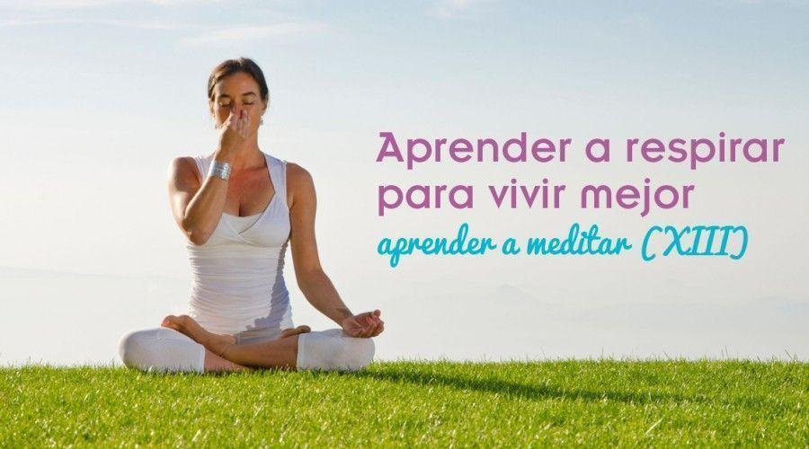 Técnicas de respiración. Aprende a relajarte