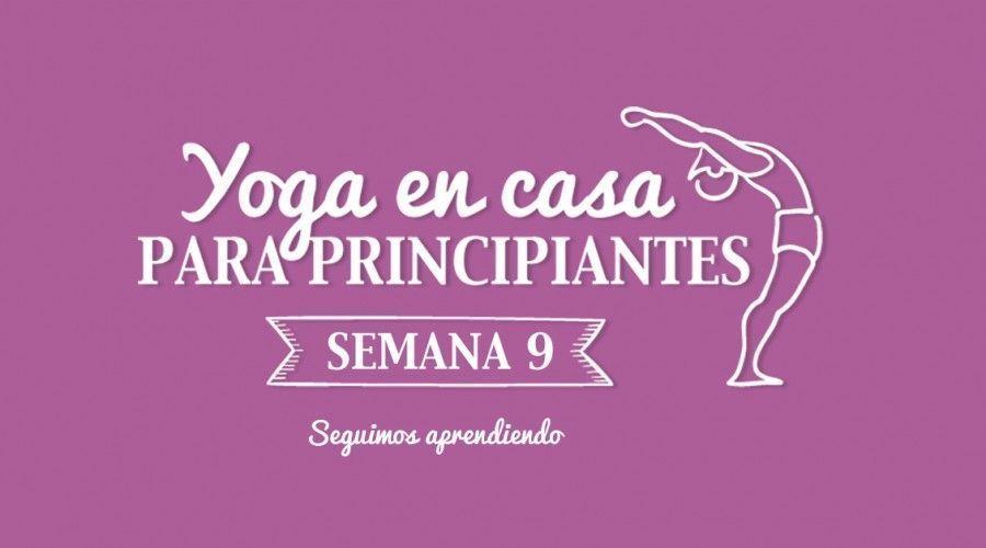 Yoga en casa Semana 9 Seguimos aprendiendo