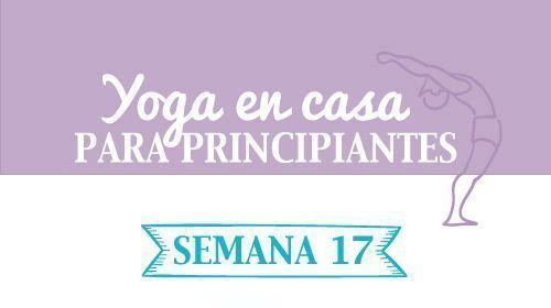 yoga en casa semana 17