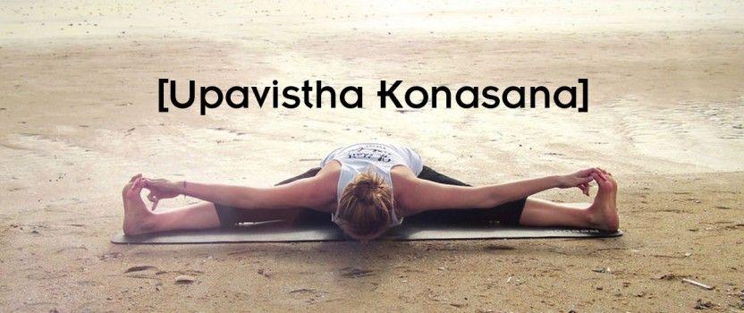 Upavistha Konasana beneficios y significado