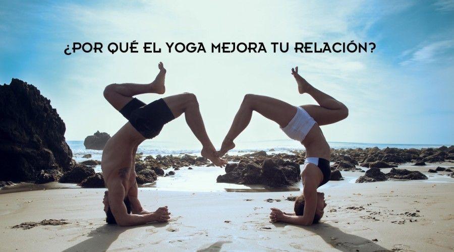 7 formas en que el Yoga en pareja mejora tu relación