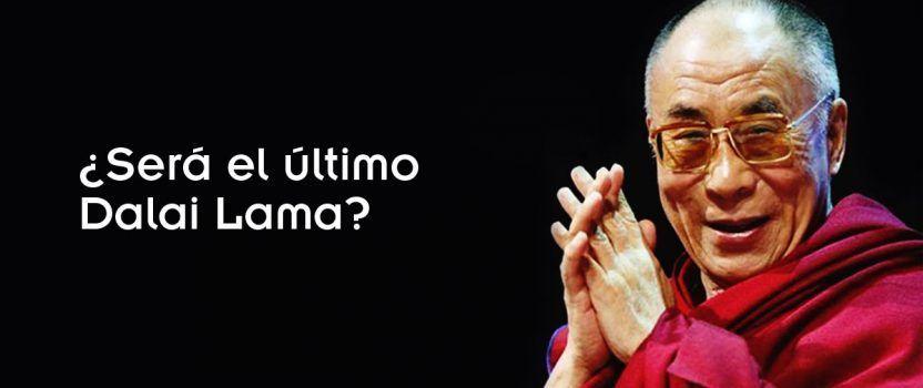 El último Dalai Lama – Tenzin Gyatso