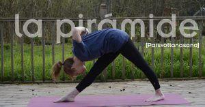 La Parsvottanasana es una postura de yoga para flexibilizar y estirar la espalda