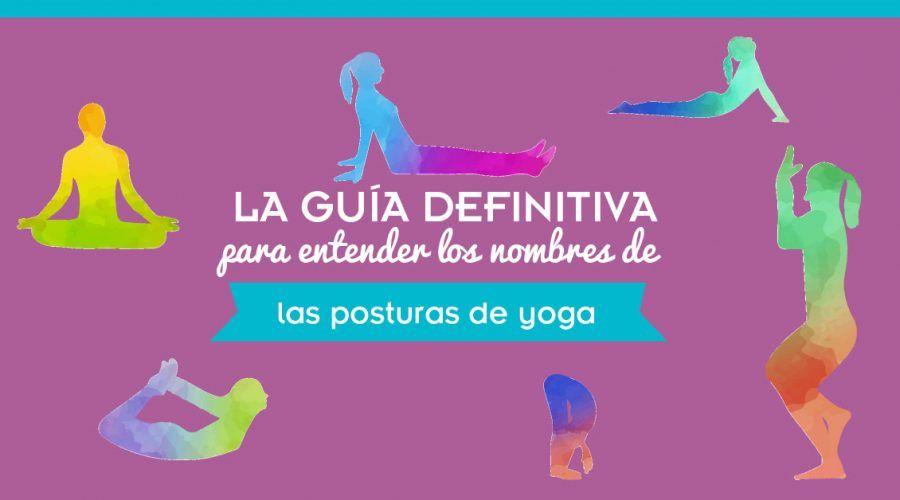 Nombres de las posturas de Yoga y su significado
