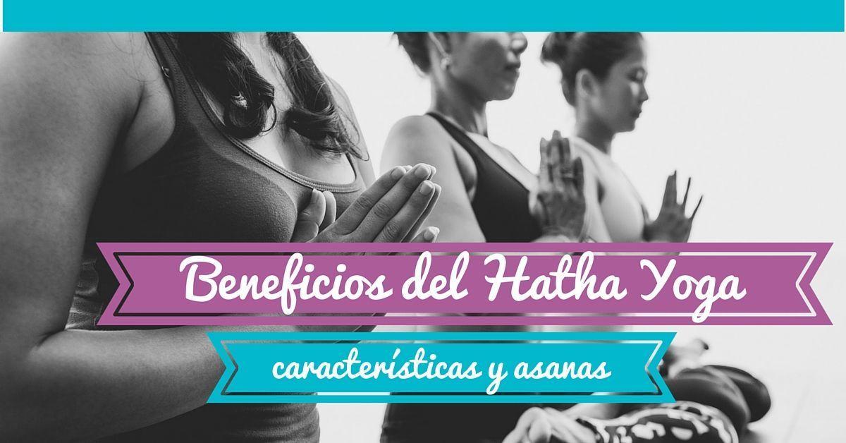 Beneficios del Hatha Yoga y características - WideMat