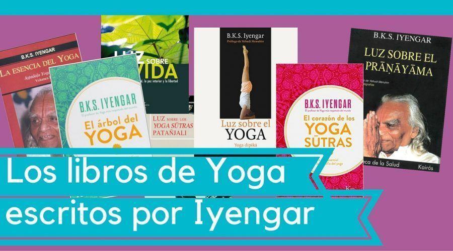 Libros de Yoga Iyengar escritos por su fundador