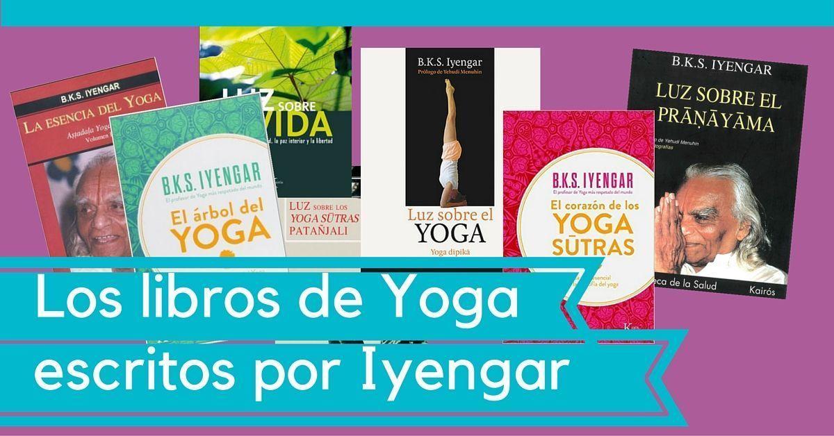 Libros de Yoga Iyengar escritos por su fundador - WideMat 359000f31d8b