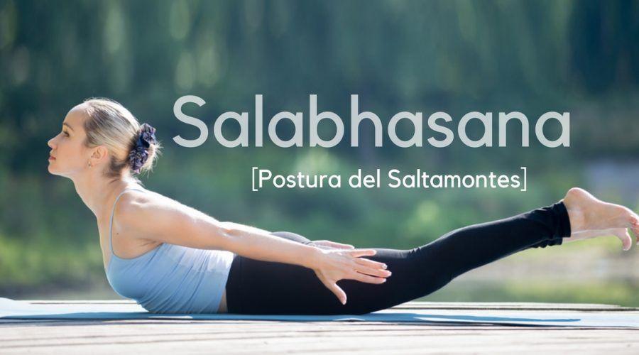 Salabhasana o Postura del Saltamontes con beneficios