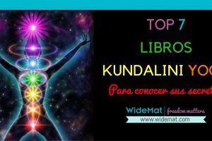 Top 7 Libros de Kundalini Yoga para conocer sus secretos